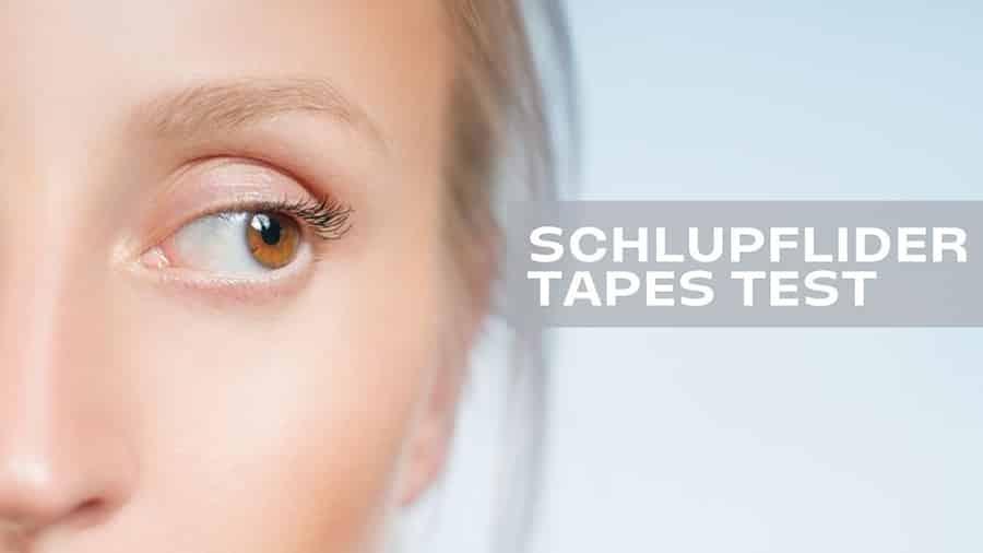 SCHLUPFLIDER TAPES TEST